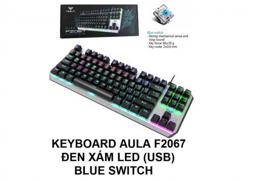 KEYBOARD AULA S2067 ĐEN XÁM LED (USB) BLUE SWITCH