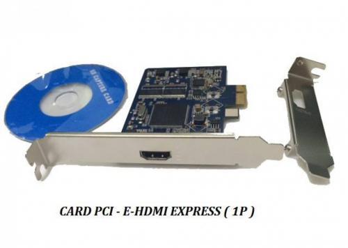 CARD PCI-E CAPTURE -> HDMI 1 CỔNG (2.0)
